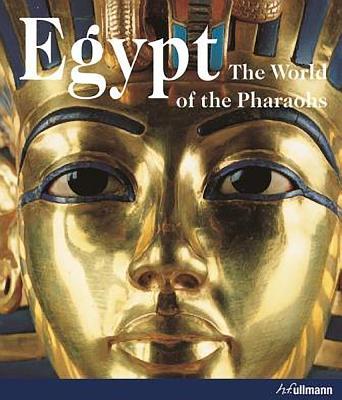 Image for Egypt: The World of the Pharaohs