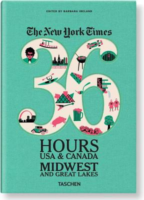 Image for New York Times: 36 Hours USA & Canada, Midwest & Great Lakes