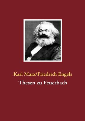 Thesen zu Feuerbach (German Edition), Marx, Karl; Engels, Friedrich