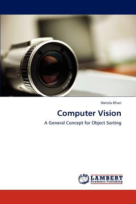 Computer Vision: A General Concept for Object Sorting, Khan, Hanzla