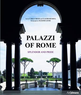 Palazzi of Rome, Carlo Cresti, Claudio Rendina