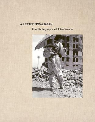 Image for A Letter from Japan: The Photographs of John Swope