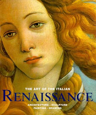 Image for The Art of Italian Renaissance (First Edition)