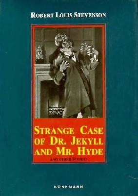 Image for Strange Case of Dr. Jekyll and Mr. Hyde: And Other Stories (Konemann Classics)