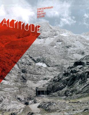 Image for Altitude: Contemporary Swiss Graphic Design