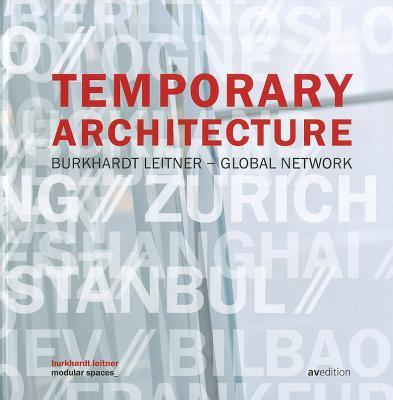 Image for Temporary Architecture: Burkhardt Leitner Global Network