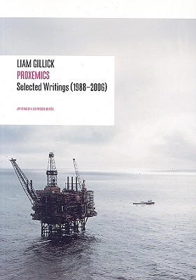 Image for Liam Gillick: Proxemics Selected Essays, 1988-2006