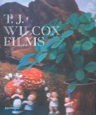 Image for T.J. WILCOX : FILMS