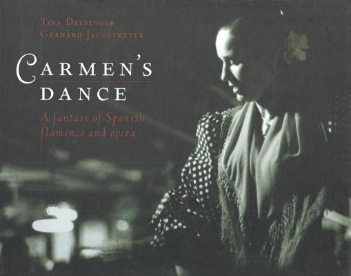 Image for Carmens Dance: A Fantasy of Spanish Flamenco and Opera