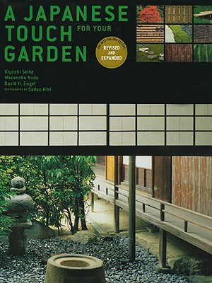 Image for A Japanese Touch for Your Garden: Revised and Expanded Edition