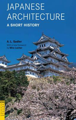 Image for Japanese Architecture: A Short History (Tuttle Classics)