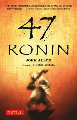 47 RONIN, ALLYN, JOHN