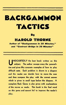 Backgammon Tactics, Thorne, Harold