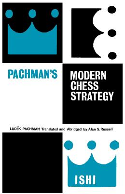 Pachman's Modern Chess Strategy, Pachman, Ludek