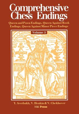 Comprehensive Chess Endings Volume 3 Queen and Pawn Endings Queen Against Rook E, Averbakh, Yuri; Henkin, Victor L; Chekhover, Vitaly Alexandrovich