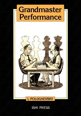 Grandmaster Performance, Polugaevsky, Lev