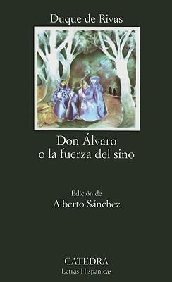 Image for Don Alvaro o La Fuerza Del Sino