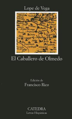 Image for El Cabellero de Olmedo (Letras Hispanicas  #147)