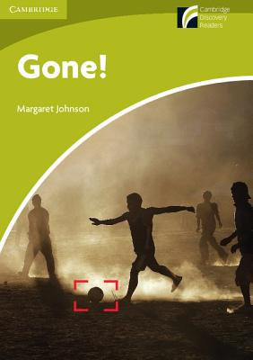 Image for Gone!: Cambridge Discovery Readers Starter Level