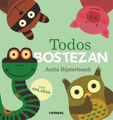 Todos bostezan (Spanish Edition), Bijsterbosch, Anita