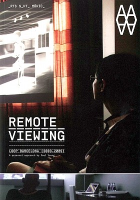 Image for Remote Viewing: Loop Barcelona 2003-2009