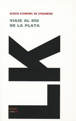 Relaci�n de un viaje al R�o de la Plata (Memoria-Viajes) (Spanish Edition), du Biscay, Acarete