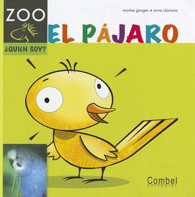 El pajaro (Caballo alado ZOO) (Spanish Edition), Ganges, Montse