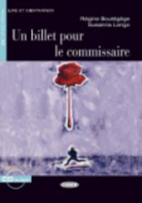 Un Billet pour le Commissaire (Lire Et S'Entrainer) (French Edition), Boutegege, Regine