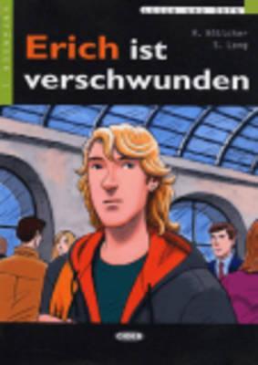 ERICH IST VERSCHWUNDEN, ADELBERT VO STIFTER