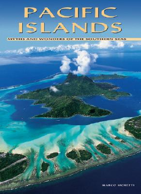 Image for Pacific Islands: Myths and Wonders of the Southern Seas