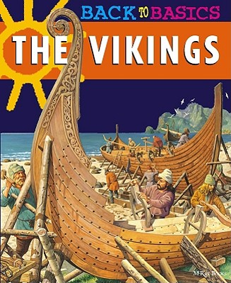 The Vikings (Back to Basics), McRae, Anne; Agosta, Loredana