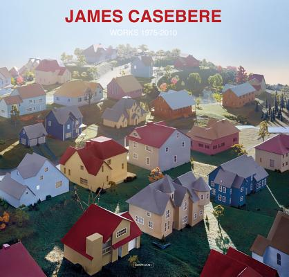 Image for James Casebere: Works 1975-2010