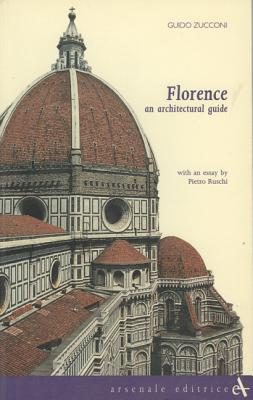 Image for Florence an Architectural Guide (Itineraries)