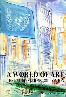 Image for A World of Art: The United Nations Collection