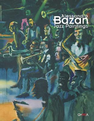 Image for ALESSANDRO BAZAN : JAZZ PAINTINGS