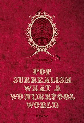 Image for Pop Surrealism What a Wonderfool World