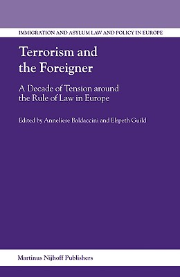 Image for Terrorism and the Foreigner :  Decade of tension around the Rule of Law in Europe