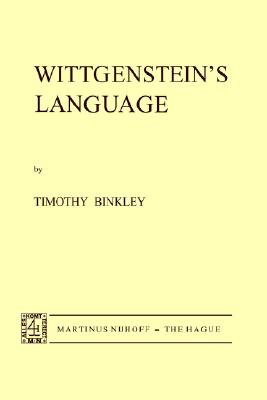 Wittgenstein's Language, T. Binkley (Author)