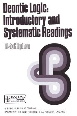 Deontic Logic: Introductory and Systematic Readings (Synthese Library)