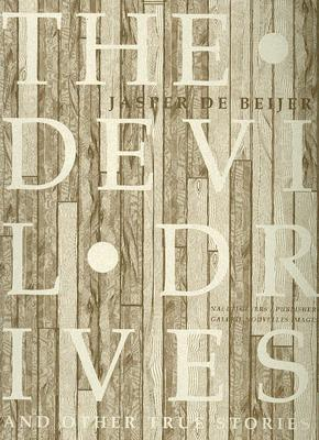 Image for Jasper de Beijer: The Devil Drives and Other True Stories