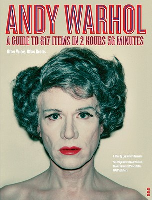 Image for Andy Warhol: A Guide to 706 Items in 2 Hours 56 Minutes