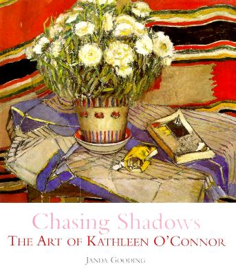 Image for Chasing Shadows: The Art of Kathleen O'Connor
