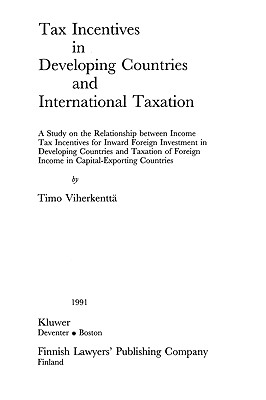 Image for Tax Incentives in Developing Countries and International Taxation