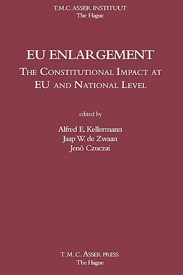 Image for EU Enlargement - The Constitutional Impact at EU and National Level