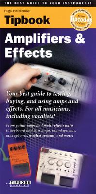 TIPBOOK : AMPS AND EFFECTS, HUGO PINKSTERBOER