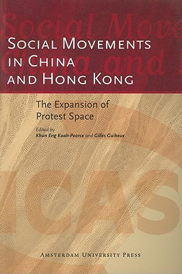 Image for Social Movements in China and Hong Kong: The Expansion of Protest Space (ICAS Publications Edited Volumes)