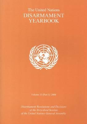 Image for The United Nations Disarmament Yearbook Volume 33 Part II 2008