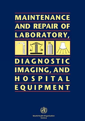 Maintenance and Repair of Laboratory, Diagnostic Imaging, and Hospital Equipment(1150423), World Health Organization