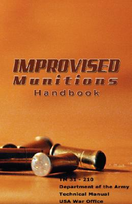 Image for Improvised Munitions Handbook
