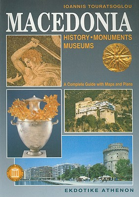 Image for Macedonia: History, Monuments, Museums